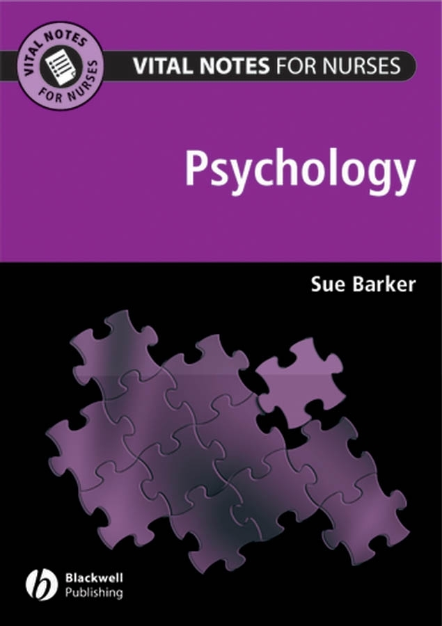 Sue Barker Vital Notes for Nurses. Psychology все цены