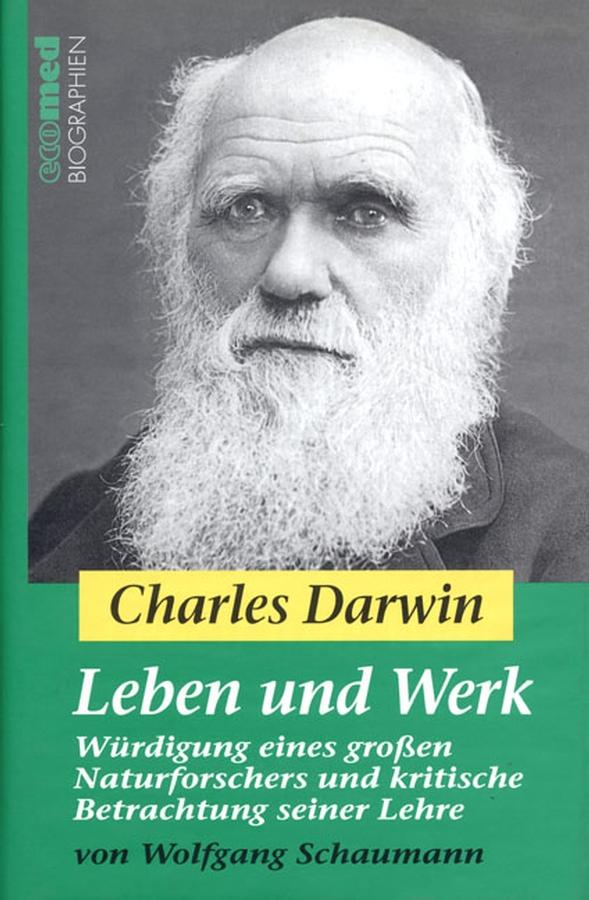 Wolfgang Schaumann Charles Darwin - Leben und Werk. Würdigung eines großen Naturforschers und kritische Betrachtung seiner Lehre casio lcw m100dse 1a casio