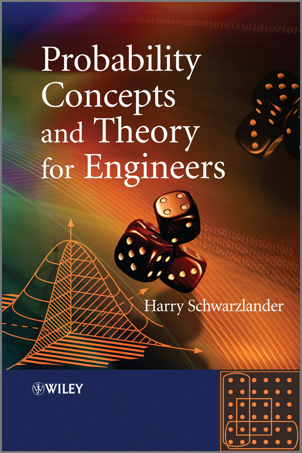 Harry Schwarzlander Probability Concepts and Theory for Engineers