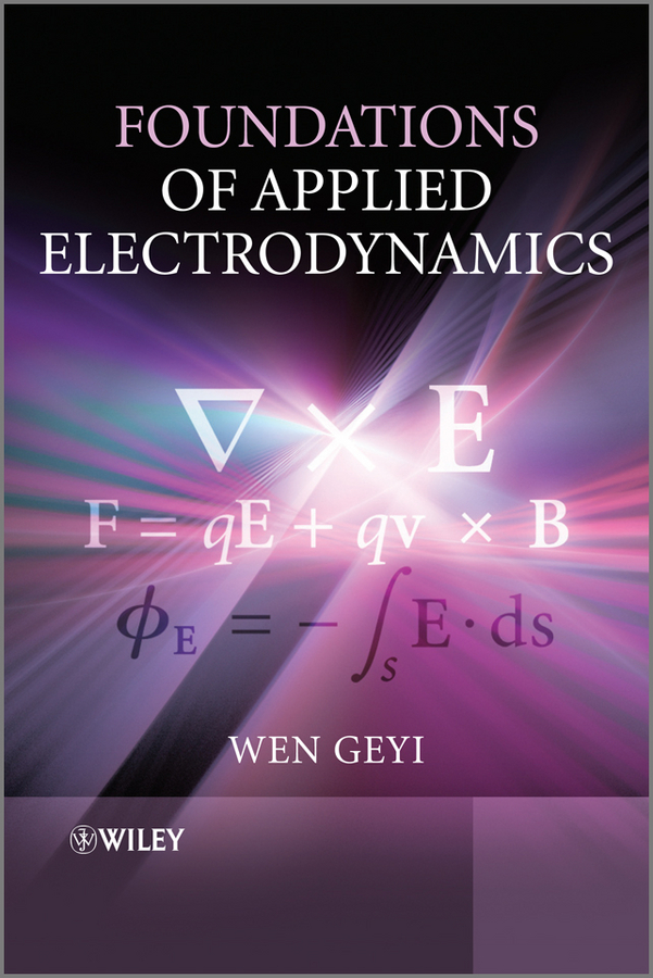 Wen Geyi Foundations of Applied Electrodynamics цены онлайн