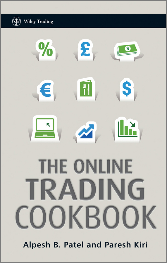 Alpesh Patel The Online Trading Cookbook the working class foodies cookbook