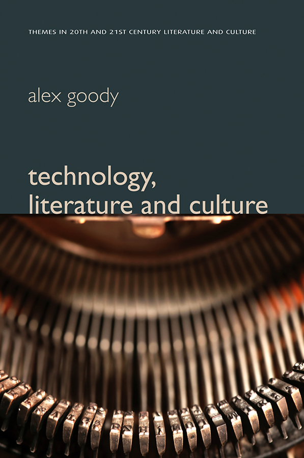 Alex Goody Technology, Literature and Culture