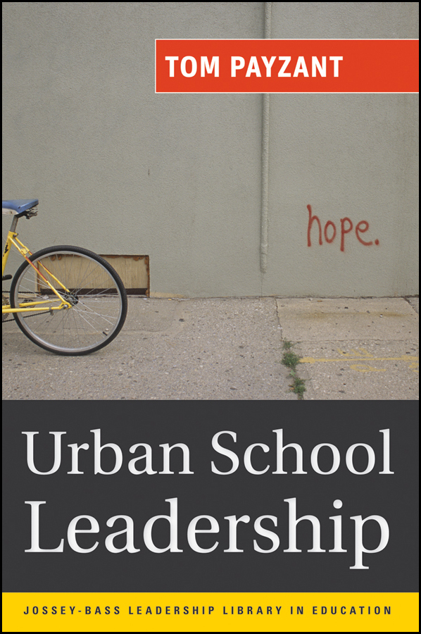 Tom Payzant Urban School Leadership