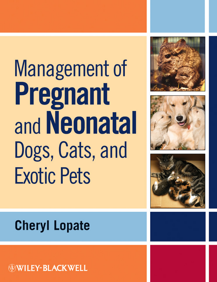 Cheryl Lopate Management of Pregnant and Neonatal Dogs, Cats, and Exotic Pets goodwinol shampoo for cats dogs 8 oz