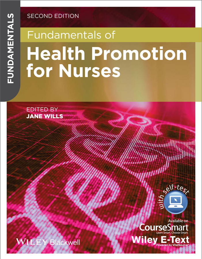 Jane Wills Fundamentals of Health Promotion for Nurses debbie weston fundamentals of infection prevention and control theory and practice
