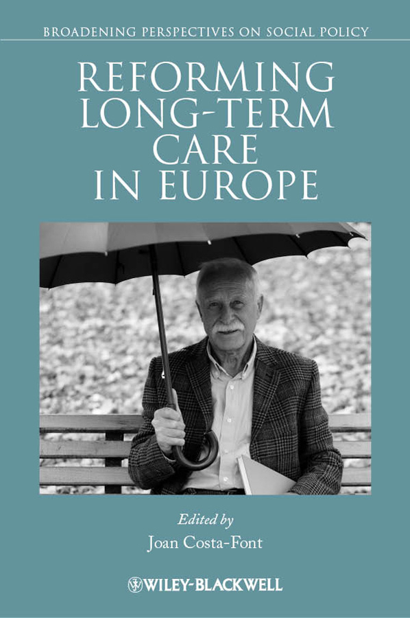 Joan Costa-Font Reforming Long-term Care in Europe