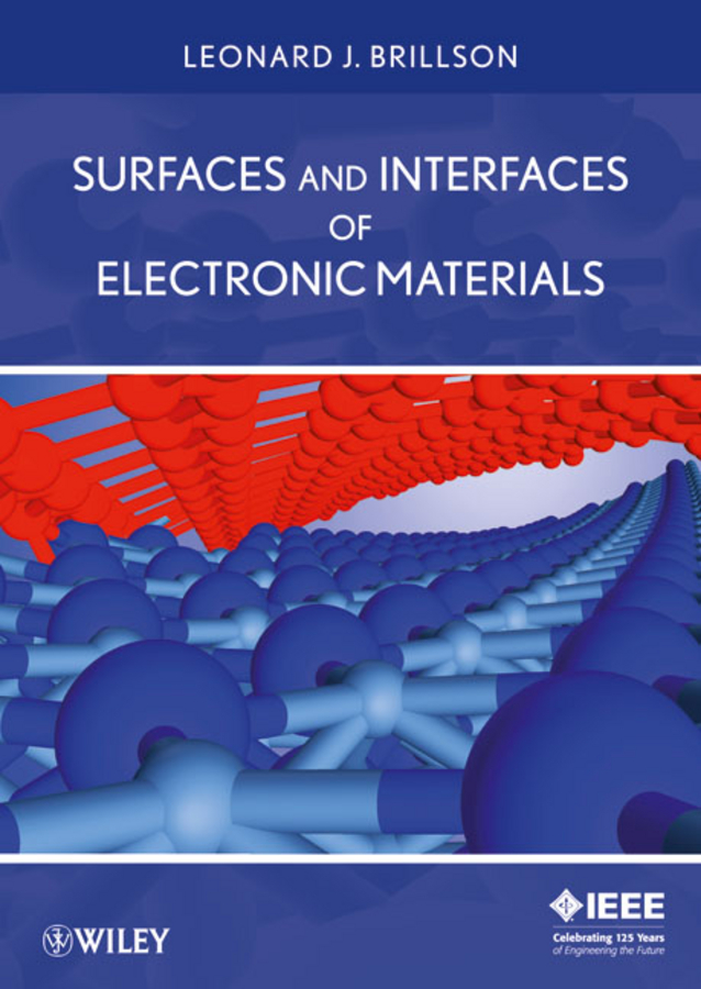 Leonard Brillson J. Surfaces and Interfaces of Electronic Materials passivation kinetics at semiconductor interfaces