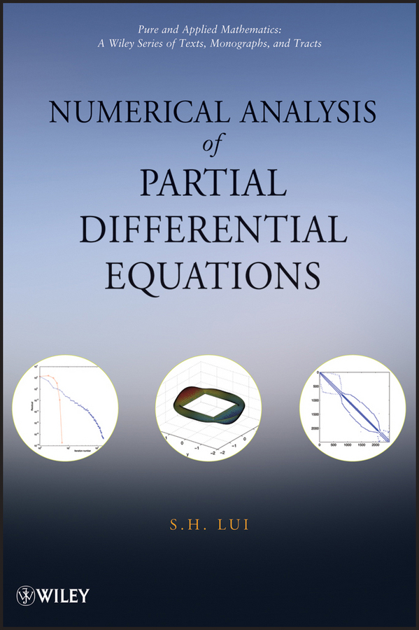 S. Lui H Numerical Analysis of Partial Differential Equations eisley joe g analysis of structures an introduction including numerical methods