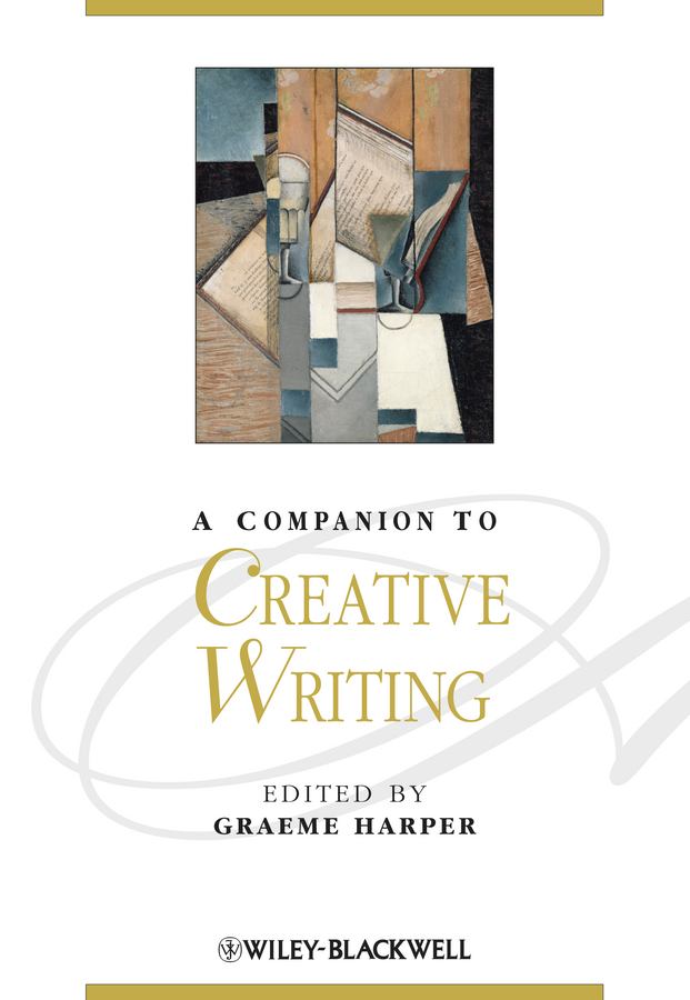 Graeme Harper A Companion to Creative Writing