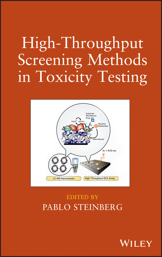 Pablo Steinberg High-Throughput Screening Methods in Toxicity Testing цена