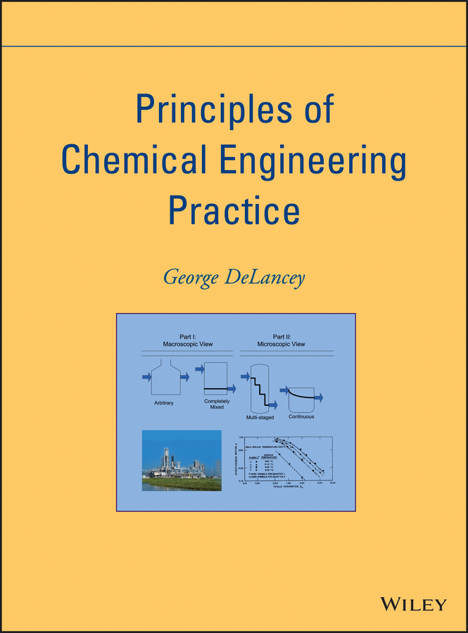 George DeLancey Principles of Chemical Engineering Practice