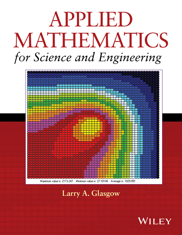 Larry Glasgow A. Applied Mathematics for Science and Engineering mathematics