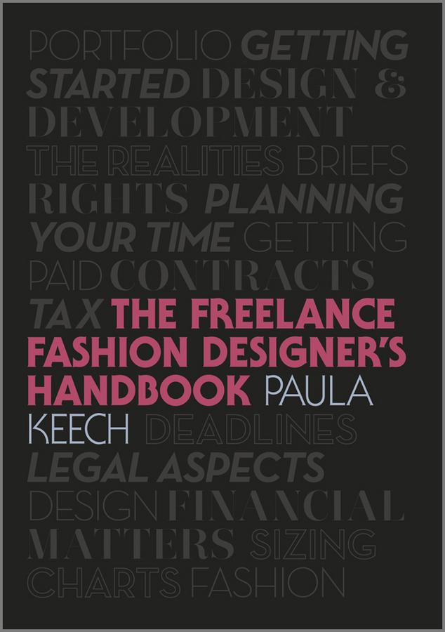 Фото - Paula Keech Freelance Fashion Designer's Handbook conn iggulden how to blow up tollins