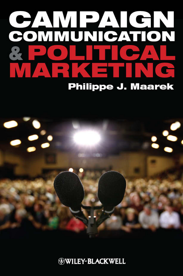 Philippe Maarek J. Campaign Communication and Political Marketing лонгслив lisa