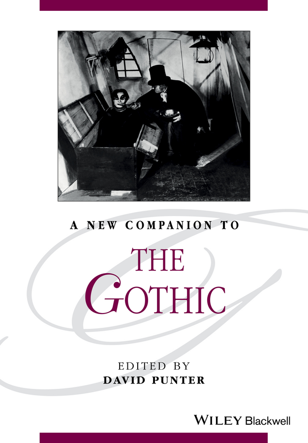 David Punter A New Companion to The Gothic
