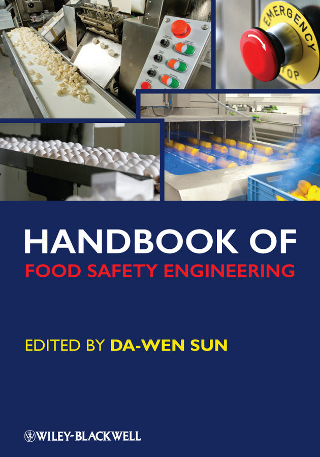 Da-Wen Sun Handbook of Food Safety Engineering rubén morawicki o handbook of sustainability for the food sciences
