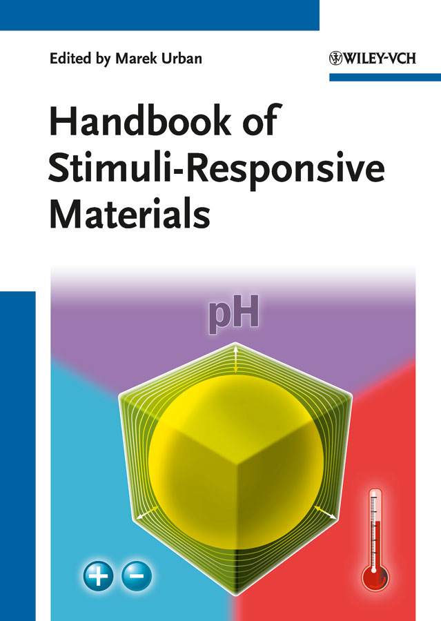 Marek Urban W. Handbook of Stimuli-Responsive Materials vikas mittal high performance polymers and engineering plastics