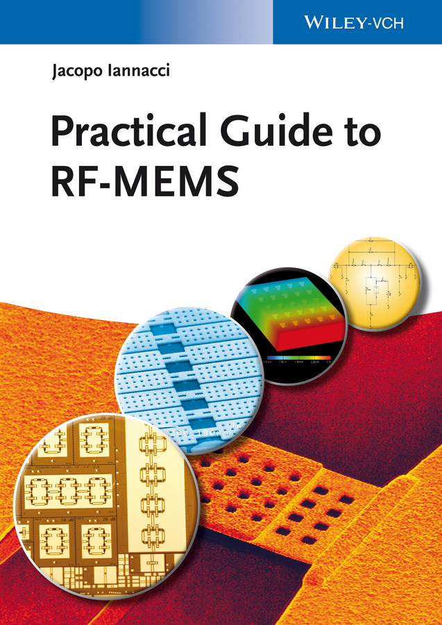Jacopo Iannacci Practical Guide to RF-MEMS experimental and simulation study for stress concentration factor