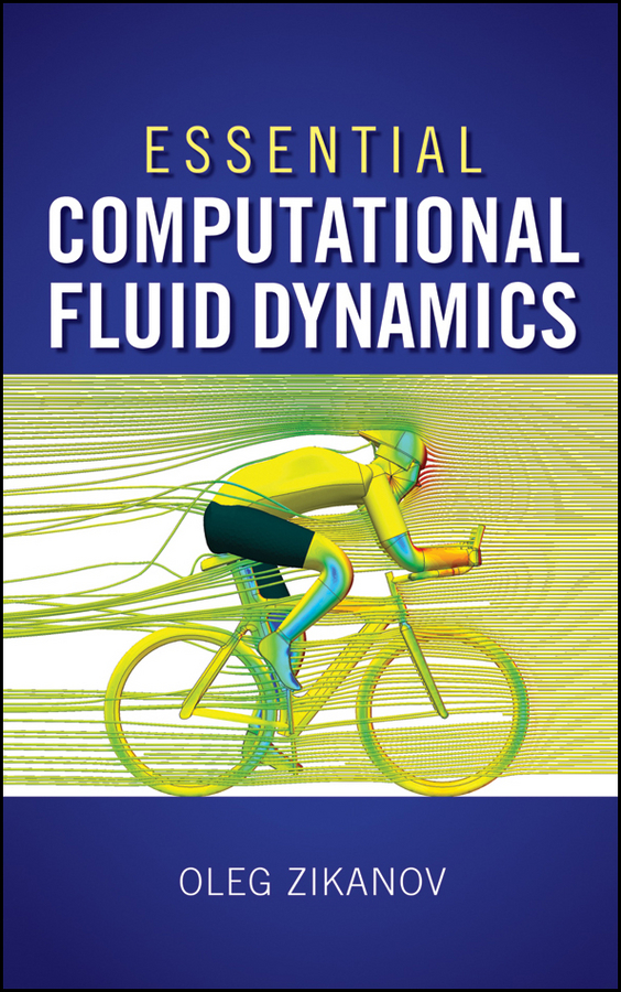 Oleg Zikanov Essential Computational Fluid Dynamics eisley joe g analysis of structures an introduction including numerical methods