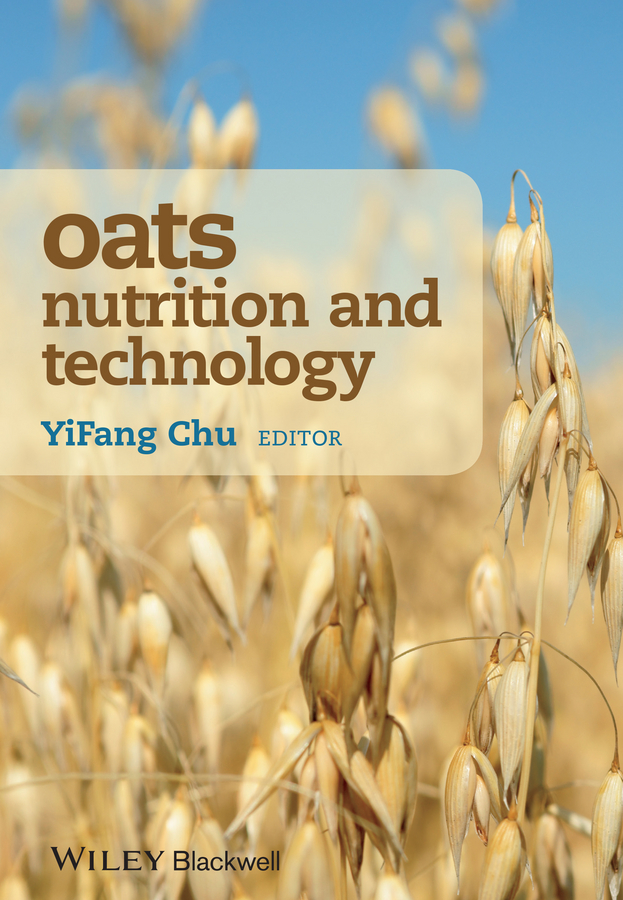 YiFang Chu Oats Nutrition and Technology david carpenter o effects of persistent and bioactive organic pollutants on human health