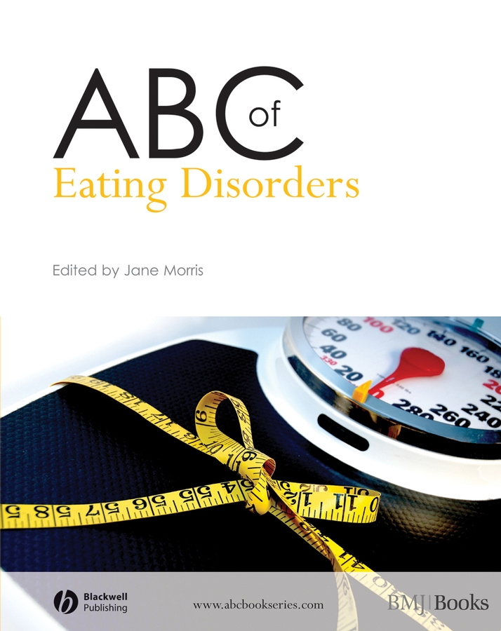 Jane Morris ABC of Eating Disorders eating disorders