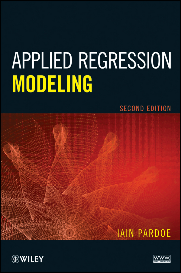 Iain Pardoe Applied Regression Modeling n galwey w introduction to mixed modelling beyond regression and analysis of variance