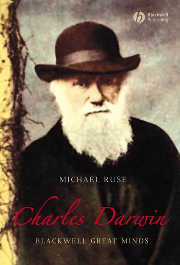 Фото - Michael Ruse Charles Darwin warner charles dudley studies in the south and west with comments on canada
