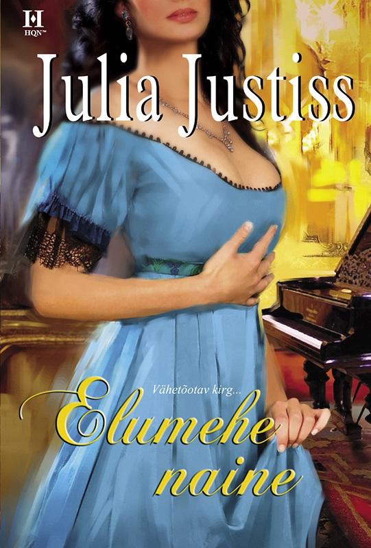 Julia Justiss Elumehe naine цены онлайн