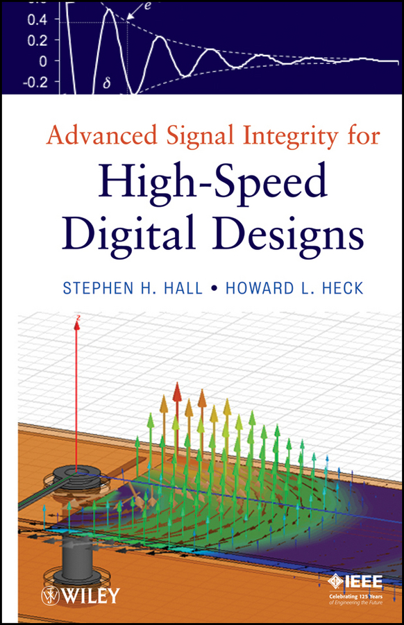 Heck Howard L. Advanced Signal Integrity for High-Speed Digital Designs denoising of speech and ecg signal by using wavelets