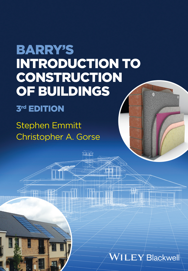 Emmitt Stephen Barry's Introduction to Construction of Buildings school buildings construction and design manual