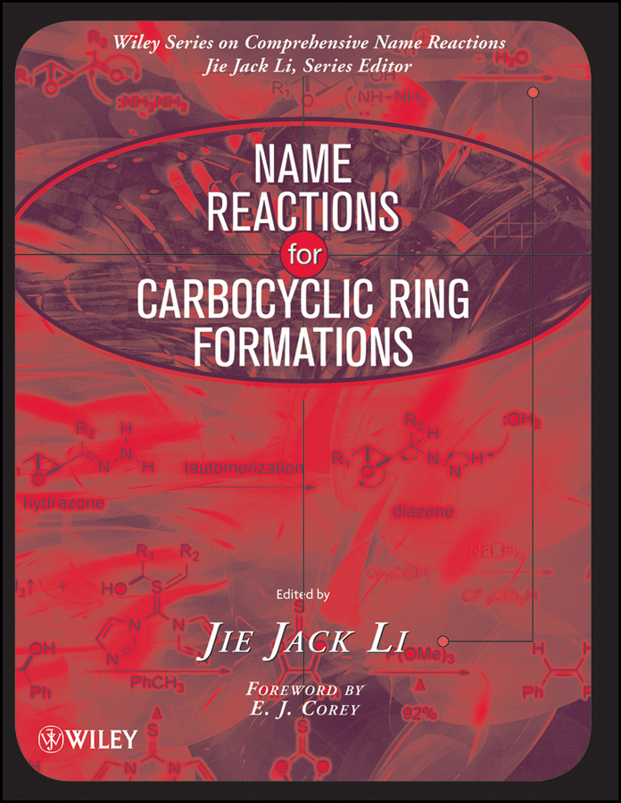 Corey E. J. Name Reactions for Carbocyclic Ring Formations andrew hughes b amino acids peptides and proteins in organic chemistry protection reactions medicinal chemistry combinatorial synthesis isbn 9783527631834