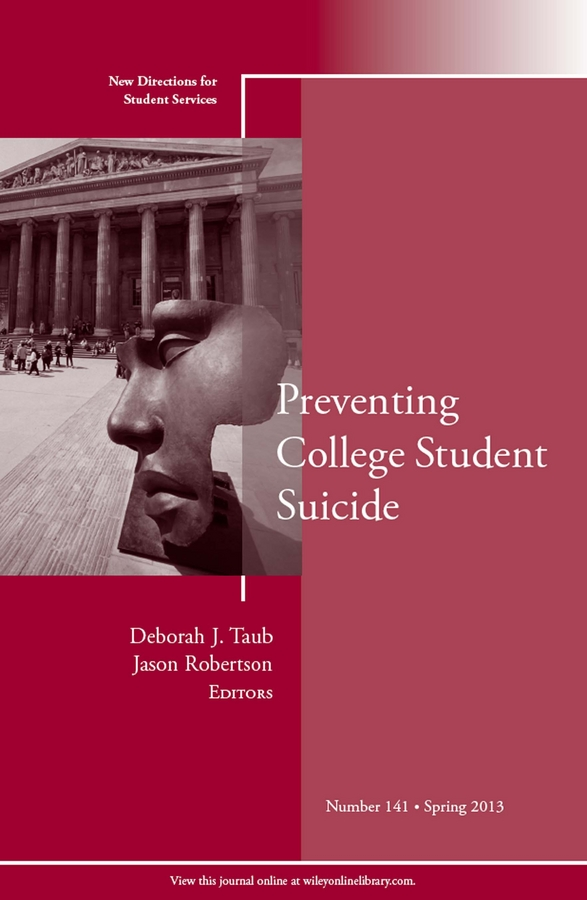 Robertson Jason Preventing College Student Suicide. New Directions for Student Services, Number 141 college students and risk sexual behavior