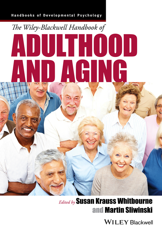 Sliwinski Martin J. The Wiley-Blackwell Handbook of Adulthood and Aging все цены