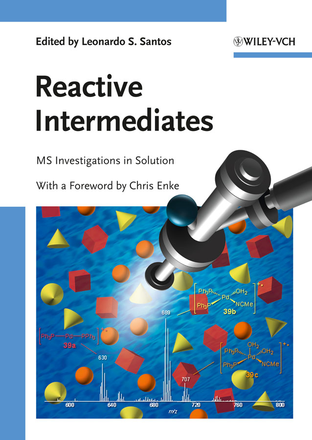 Santos Leonardo S. Reactive Intermediates. MS Investigations in Solution two decades in the womb