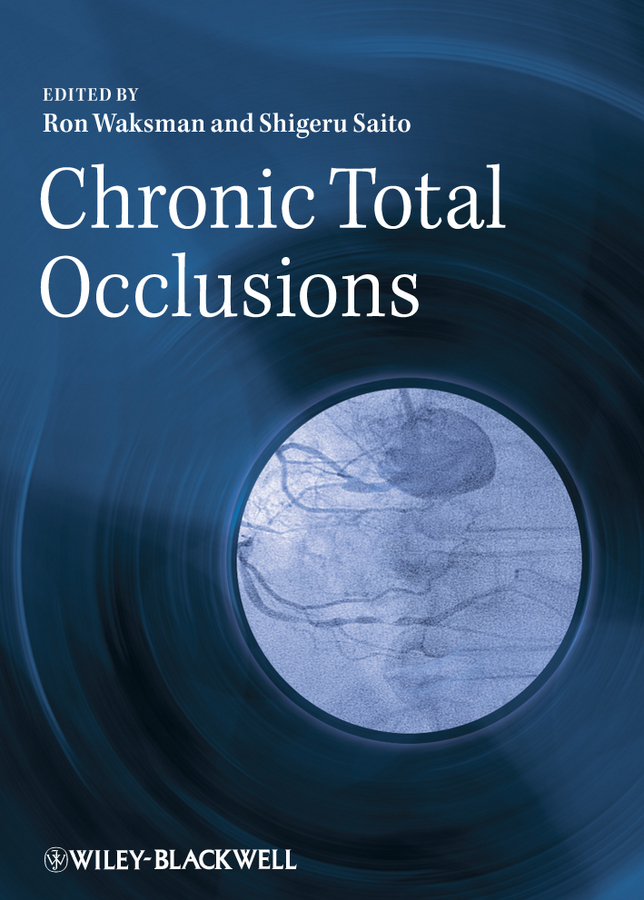 Saito Dr. Shigeru Chronic Total Occlusions. A Guide to Recanalization rhinitis sinusitis laser theraphy chronic sinusitis treatment
