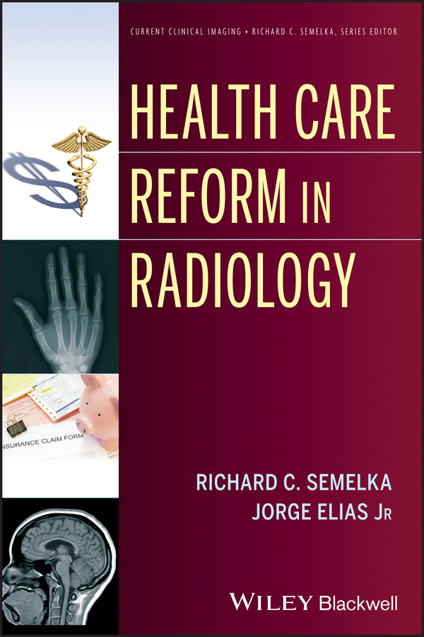 Elias Jorge Health Care Reform in Radiology