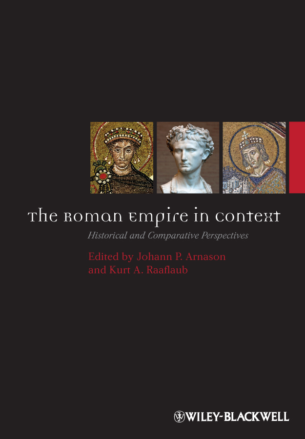 Raaflaub Kurt A. The Roman Empire in Context. Historical and Comparative Perspectives roman artefacts and society page 3