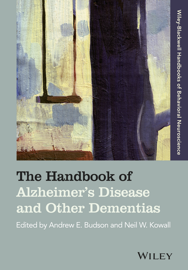 Budson Andrew E. The Handbook of Alzheimer's Disease and Other Dementias benedict nnolim perspectives from an armchair