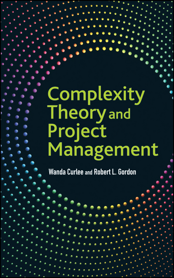 Curlee Wanda Complexity Theory and Project Management michael zwecher j retirement portfolios theory construction and management