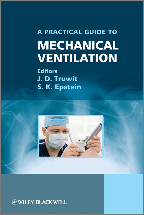купить Epstein S. K. A Practical Guide to Mechanical Ventilation онлайн