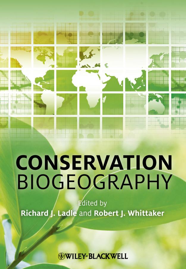 Ladle Richard Conservation Biogeography