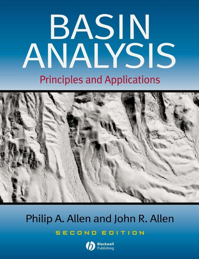 Allen John R. Basin Analysis. Principles and Applications hydrocarbon
