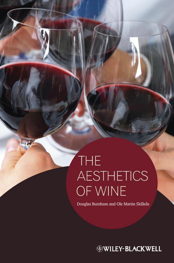 Skilleas Ole M. The Aesthetics of Wine aesthetics of tai cultural landscapes