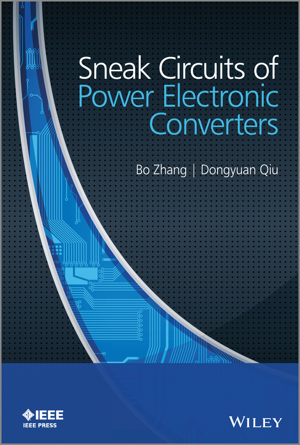 Zhang Bo Sneak Circuits of Power Electronic Converters цена