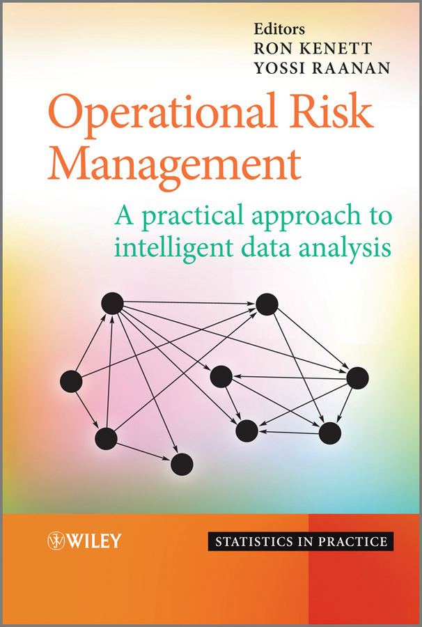 Kenett Ron S. Operational Risk Management. A Practical Approach to Intelligent Data Analysis купить в Москве 2019