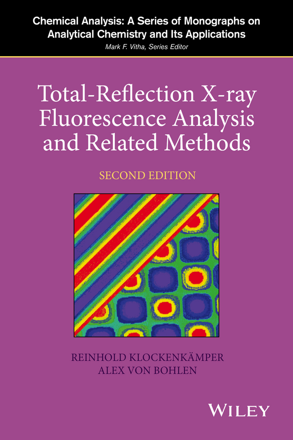 Klockenkämper Reinhold Total-Reflection X-Ray Fluorescence Analysis and Related Methods