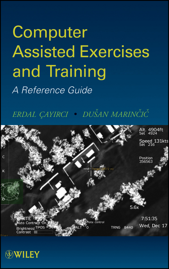 Cayirci Erdal Computer Assisted Exercises and Training. A Reference Guide tony ucedavelez risk centric threat modeling process for attack simulation and threat analysis