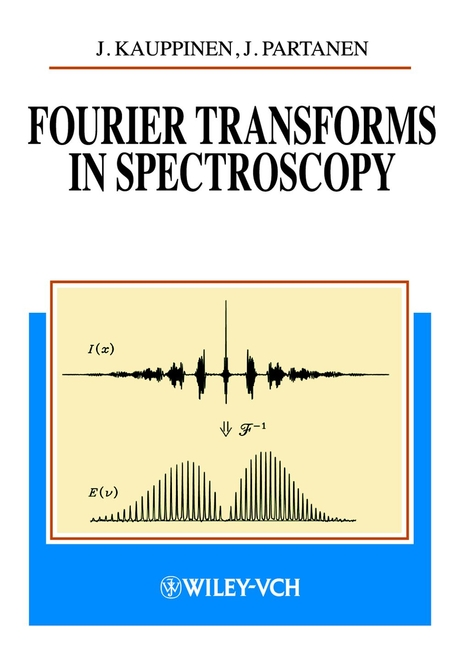 Kauppinen Jyrki Fourier Transforms in Spectroscopy broughton s allen discrete fourier analysis and wavelets applications to signal and image processing