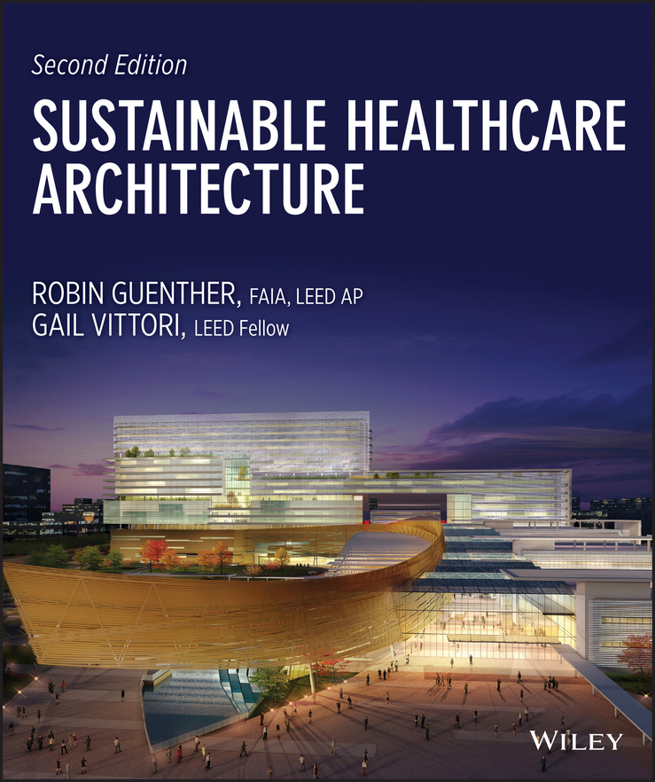 Guenther Robin Sustainable Healthcare Architecture купить недорого в Москве