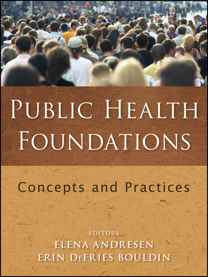 Bouldin Erin DeFries Public Health Foundations. Concepts and Practices silvia tony power performance multimedia storytelling for journalism and public relations